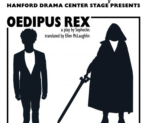 Hanford Center Stage (Virtually) Presents: She Kills Monsters and Oedipus Rex